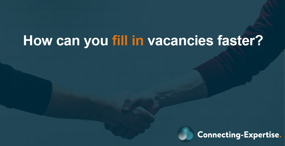 How can you fill in open vacancies faster